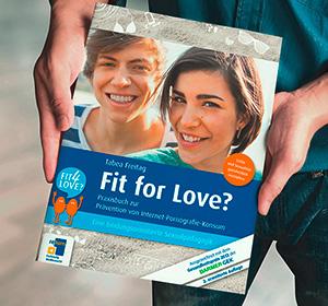 """Vor<span>Lehrmaterialien: """"Fit for Love?""""</span><i>→</i>"""